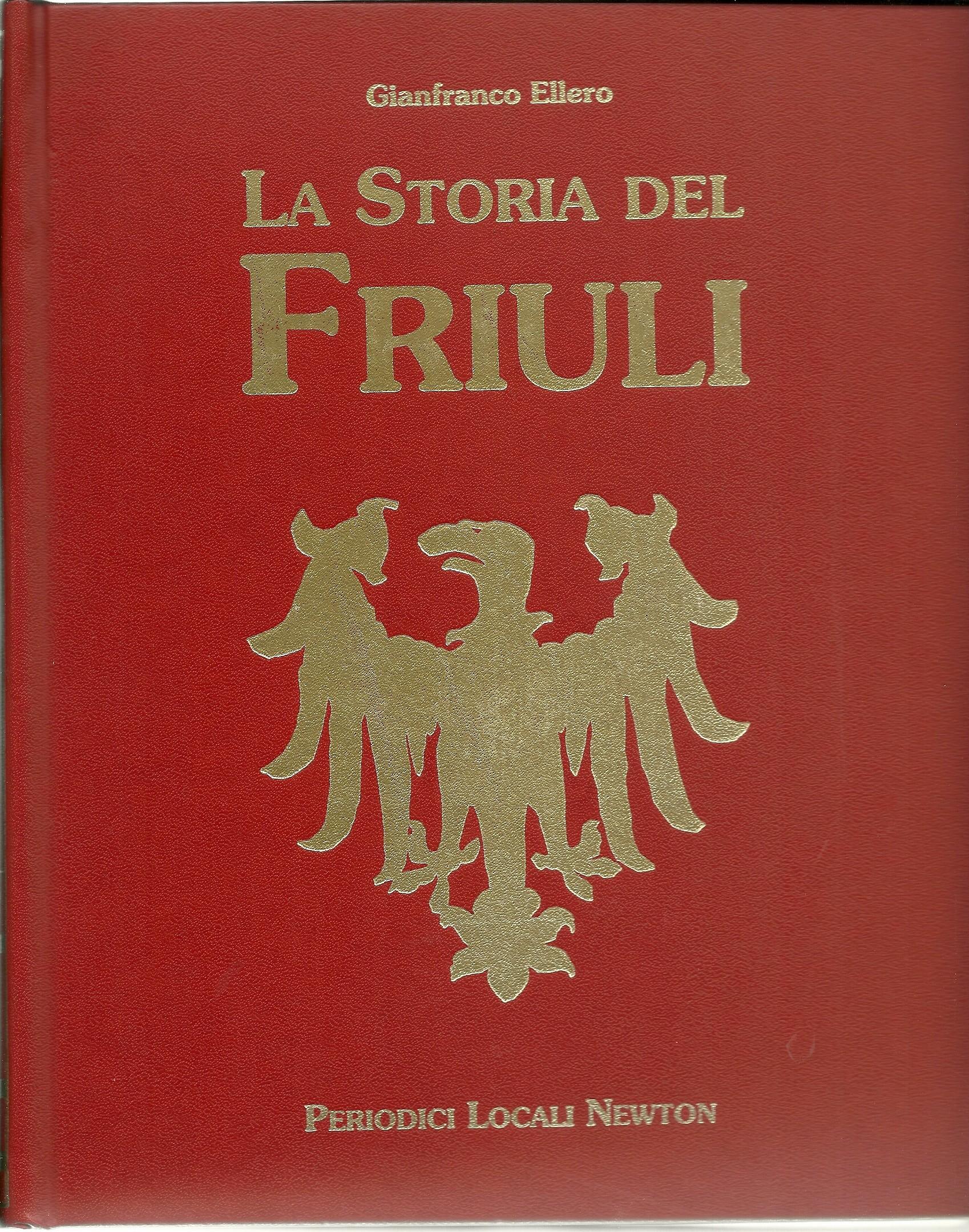 La storia del Friuli (4 volumi)