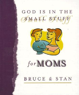 God Is in the Small Stuff for Moms