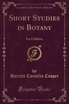 Short Studies in Botany