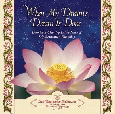 When My Dreams Dream Is Done CD
