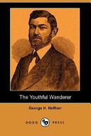 The Youthful Wanderer (Dodo Press)