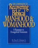 The Companion to Recovering Biblical Manhood and Womanhood
