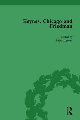 Keynes, Chicago and Friedman, Volume 1