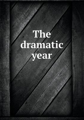 The Dramatic Year