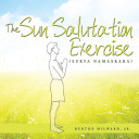 The Sun Salutation Exercise