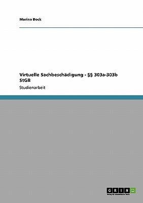 Virtuelle Sachbeschädigung - §§ 303a-303b StGB