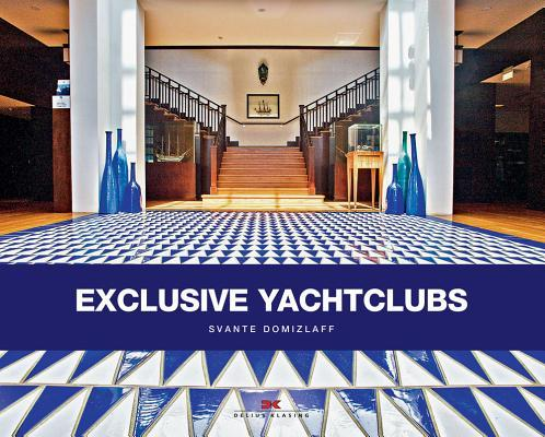 Exclusive Yacht Clubs