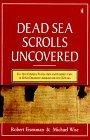 The Dead Sea Scrolls Uncovered