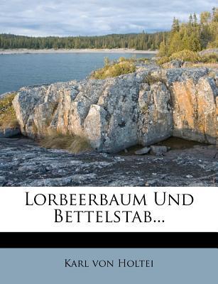 Lorbeerbaum und Bettelstab, oder