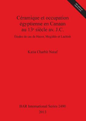 Céramique et occupation égyptienne en Canaan au 13¿ siècle av. J.C