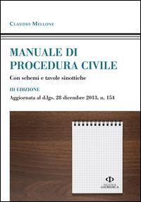 Manuale di procedura civile. Con schemi e tavole sinottiche