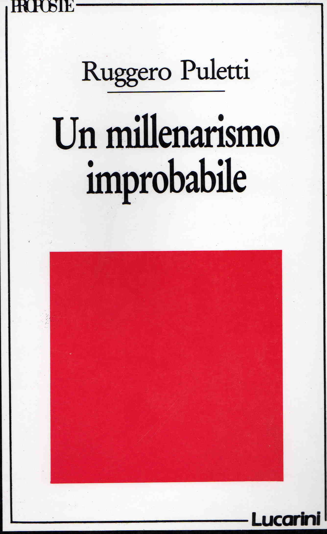 Un millenarismo improbabile