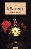 Le Mage de Salem, tome 1