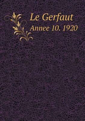 Le Gerfaut Annee 10. 1920