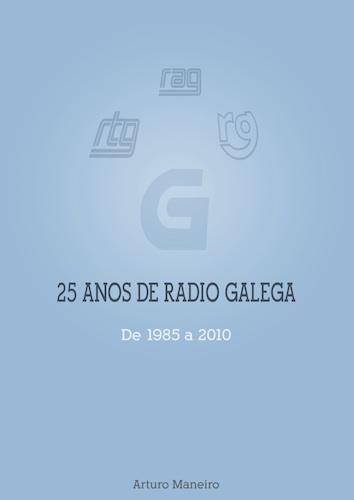 25 anos da Radio Galega