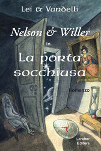 Nelson & Willer in: La Porta Socchiusa