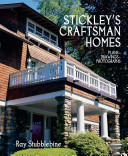 Stickley the Craftsman Homes
