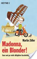 Madonna, ein Blonder!