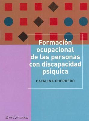 Formacion Ocupacional De Las Personas Con Discapacidad Psiquica