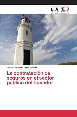 La contratación de seguros en el sector público del Ecuador