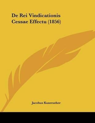 de Rei Vindicationis Cessae Effectu (1856)