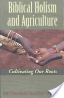 Biblical Holism and Agriculture