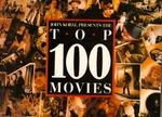 John Kobal Presents the Top 100 Movies