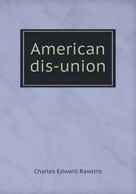 American Dis-Union