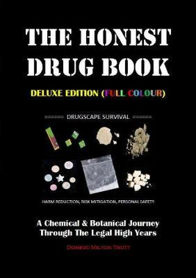 The Honest Drug Book (Deluxe Edition)