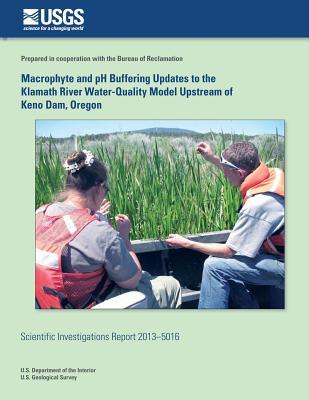 Macrophyte and Ph Buffering Updates to the Klamath River Water-quality Model Upstream of Keno Dam, Oregon