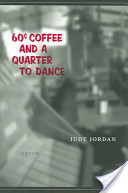Sixty Cent Coffee and a Quarter to Dance