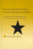 Kwame Nkrumah's politico-cultural thought and policies