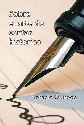Sobre el Arte de Contar Historias