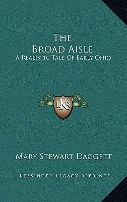 The Broad Aisle