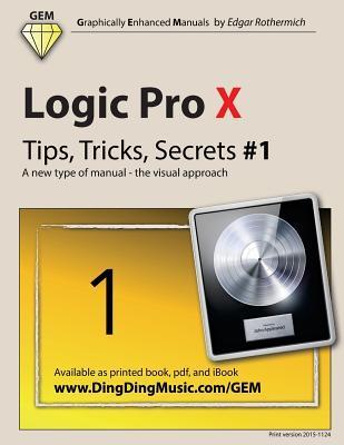 Logic Pro X Tips, Tricks, Secrets