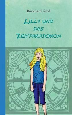 Lilly und das Zeitparadoxon