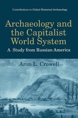 Archaeology and the Capitalist World System