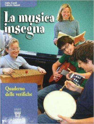 La musica insegna. Per la Scuola media