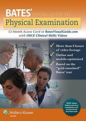 Bates Visual Guide to Physical Examination Access Card