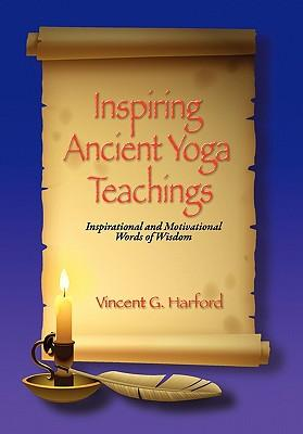 Inspiring Ancient Yoga Teaching