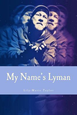 My Name's Lyman