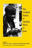 The Unedited Diaries of Carolina Maria de Jesus