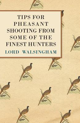 Tips for Pheasant Shooting from Some of the Finest Hunters