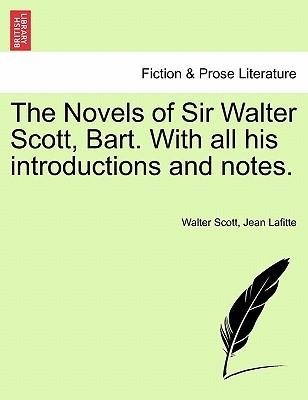 The Novels of Sir Walter Scott, Bart. With all his introductions and notes. VOL. II