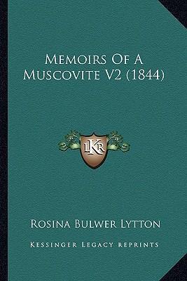 Memoirs of a Muscovite V2 (1844)