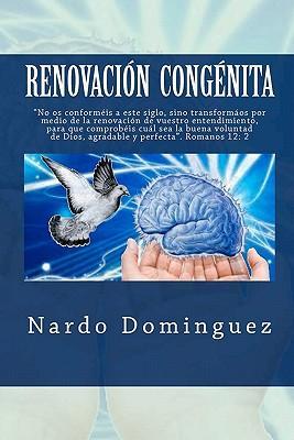 Renovacion congenita / Congenital Renovation