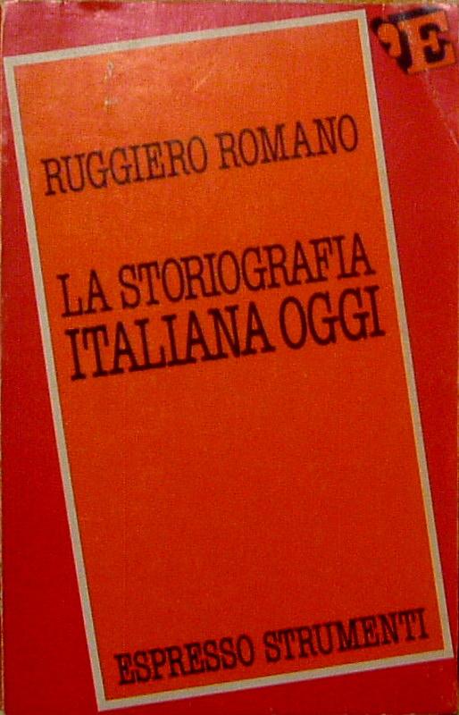 La storiografia italiana oggi
