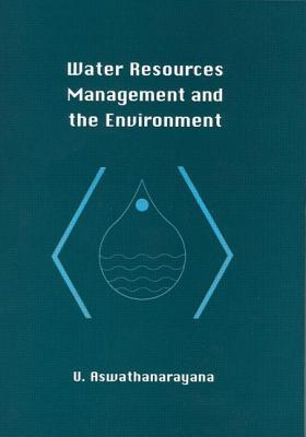 Water Resources Management and the Environment