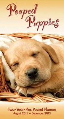 Pooped Puppies Two-Year-Plus Pocket Planner August 2011-December 2013 Calendar