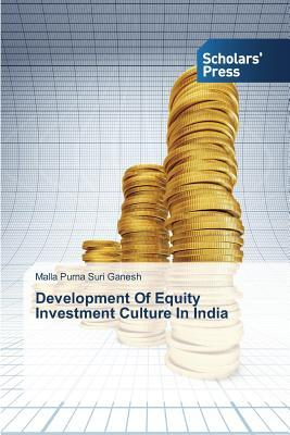 Development Of Equity Investment Culture In India